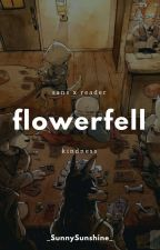 (Flowerfell) Sans x Reader (Fanfic) by _SunnySunshine_