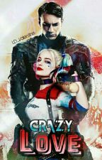 ✨Crazy Love✨  by JinLynux