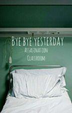 Bye Bye Yesterday [Assassination Classroom-Oc] by Ysl_Nyll
