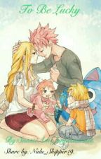 To Be Lucky by Nalu_Shipper19