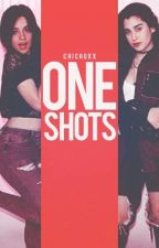 One Shots by chichoxx