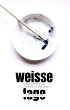 Weisse Tage by lilylou96