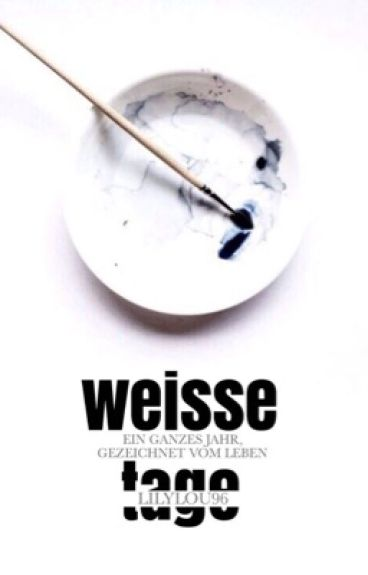 Weisse Tage