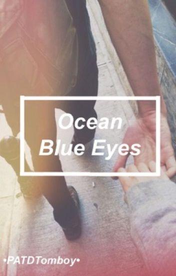 Ocean Blue Eyes (Patrick Stump FanFiction)