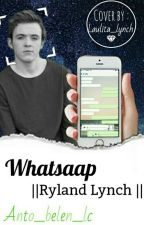 WhatsApp ||Ryland Lynch Y Tu|| ¬terminada¬ by KissmeRocky