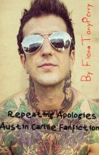 Repeating Apologies (Austin Carlile fanfiction) by FionaTonyPerry