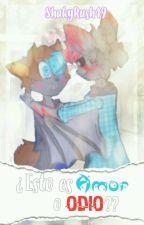 Esto es Amor o Odio?♥【Furry/Yaoi】 by TadomikiTheWolf