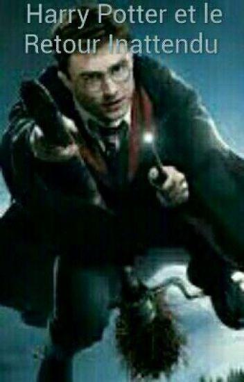 Harry Potter et Le Retour Inattendu