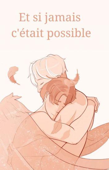 Et si jamais c'était possible ?