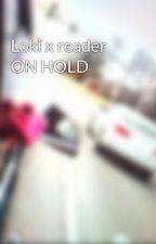 Loki x reader  by meh414657
