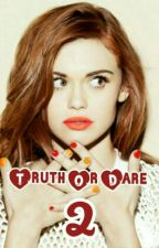Truth Or Dare 2 -  Stydia Au  by Alli_Argent