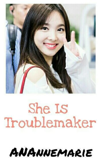 She is Troublemaker [ TWICE x BTS]