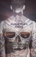 Always Yours, Honey by AYOKA98