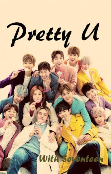 Pretty U    Seventeen [Zawieszone]