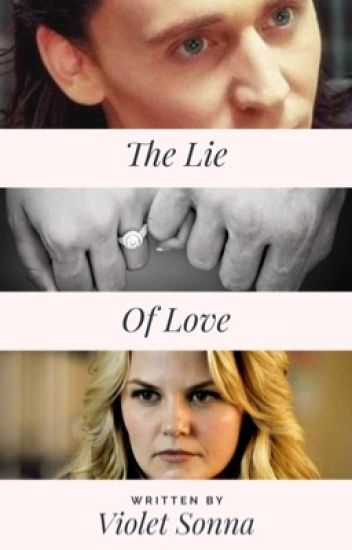 The Lie of Love (Loki/Sigyn fanfiction) - TheViLights - Wattpad