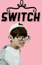 Switch // k.t.h by btsxreader