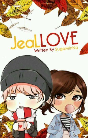 JEALLOVE (Ff BTS MIN YOONGI- Private)
