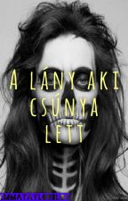 A Lány Aki Csúnya Lett by EmmaTaylorBlog
