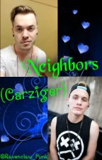 Neighbors (Carziger) by Ravenclaw_Punk