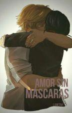 Amor Sin Máscaras •Terminada• (ASM #1) by Lanetah