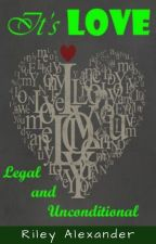 It's Love. Legal and Unconditional (GirlXGirl) by qwertyplusplus