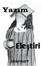 Yazım-Eleştiri by ahsenart