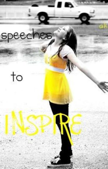 Speeches To Inspire