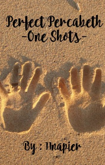Perfect Percabeth - One Shots