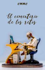El cementerio de los retos. by Emme2087