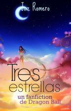 Tres estrellas (Tiempos #2) by Cyn-Jaz