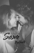 Same by Szofii