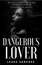 Dangerous Lover by laura_sanz_