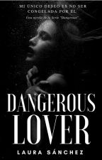 Dangerous Lover  by laura_sanz_