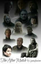 The After Math | A Game Of Thrones Fanfiction by gameoffandoms