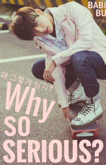Why So Serious? [Kim Taehyung]©