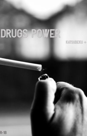 Drugs power by NonMaisDidon