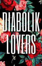 Diabolik Lovers one shots lemmon by MusicalHibikase