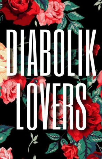 Diabolik Lovers one shots lemmon