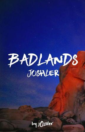 badlands ⇹ joshler by joonsunderbite