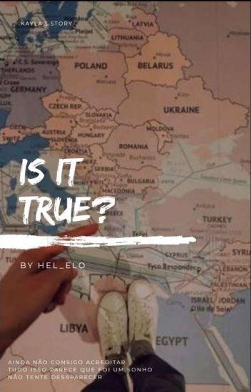 Is It True?  •Jkk• *REVISÃO*