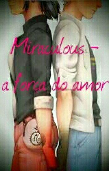 Miraculous- A Força Do Amor (2° E 3° Temporadas)