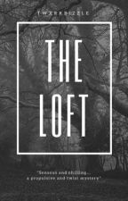 The Loft • jdb (slow updates) by twxrkbizzle