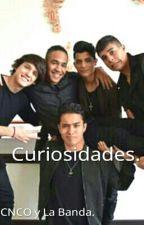 CNCO (curiosidades) by CNCOlabanda