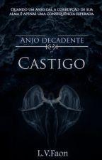 Anjo decadente (Castigo) by LVFaon