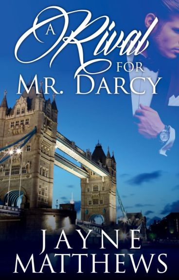 A Rival for Mr. Darcy by LiaFairchild