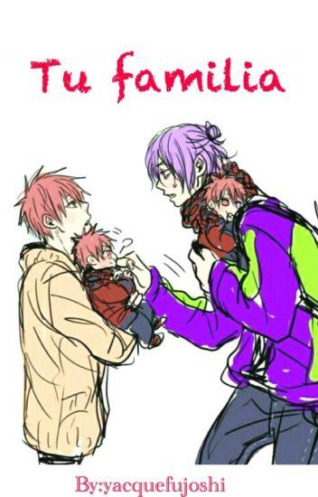 Tu familia  (Yaoi/MuraAka)