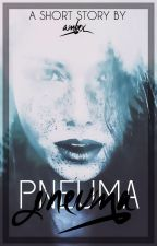 Pneuma by -Ambex-