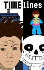 Timelines (A Doctor Who/Undertale crossover) by introverted-actress