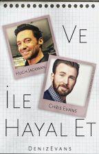 Hayal  Et Koleksiyonu Hugh Jackman Ve Chris Evans Ile Hayal Et by Hamartiax