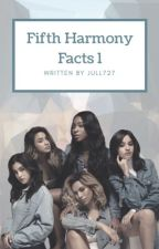 Fifth Harmony Facts by jull227